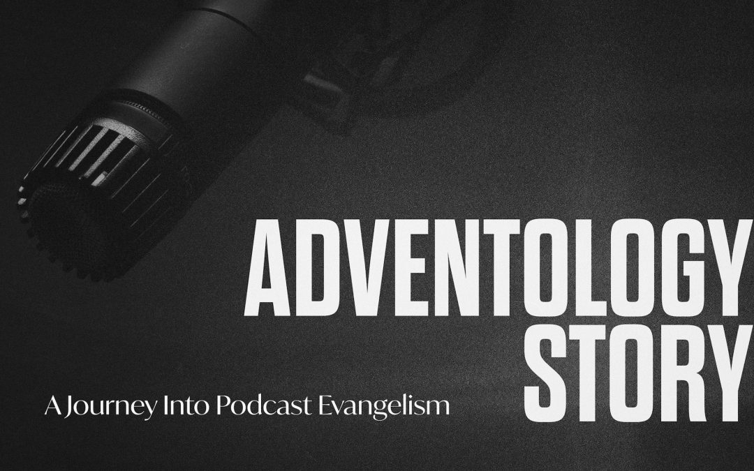 A Vision for Seventh-day Adventist Digital Evangelism
