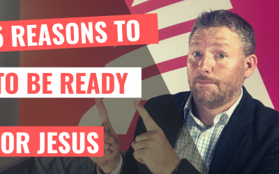 Five Reasons To Be Ready For Jesus [YouTube]